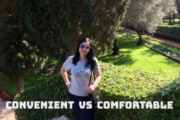 Convenient vs Comfortable